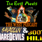The East Meets the West Ep. 9 – Shaolin Daredevils (1979) and Boot Hill (1969)