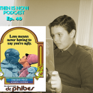 Then Is Now Podcast Episode 40 – The Abominable Dr Phibes with William & Damon Goldstein and Derek M Koch