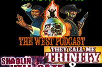 The East Meets the West Ep. 10 – Shaolin Hellgate (1980) and They Call Me Trinity (1970)