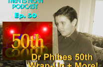Then Is Now Episode 50 – Dr. Phibes 50th Anniversary Wrap-Up + More!