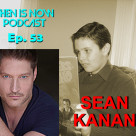 Then Is Now Episode 53 – Sean Kanan