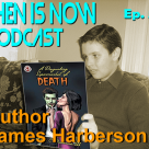 Then Is Now Episod 59 – James Harberson – A Disgusting Supermarket of Death
