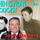 Then Is Now Episode 60 – Jerry Mathers