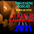 13 Days of Hallowtober – 2021